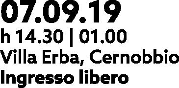 Lake Como Waves - Villa Erba- Cernobbio - 07.09.19 - 7 settembre 2019 - 14.30 - 1.00